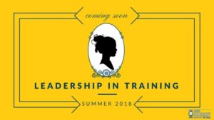Coming in 2018: The Leaders-In-Training Program