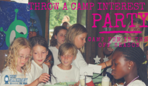 Camp Interest Party Season