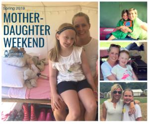 Coming in 2019 — Mother-Daughter Weekend!
